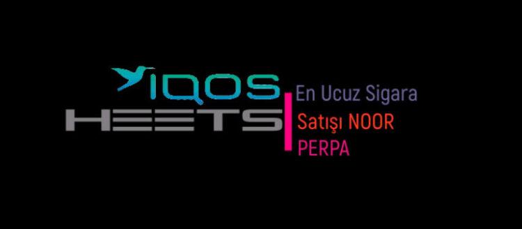 En Ucuz IQOS HEETS Sigara Satışı Noor Perpa