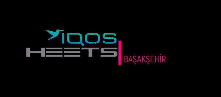 IQOS HEETS Başakşehir