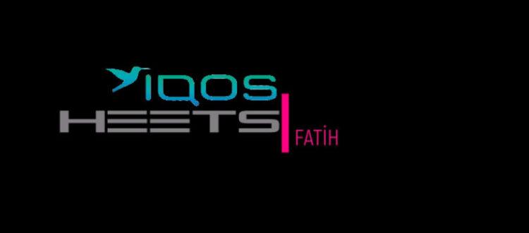 IQOS HEETS Fatih